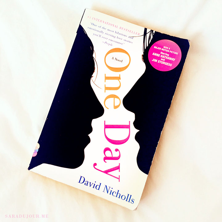 Book Review: One Day, by David Nicholls | Sara du Jour