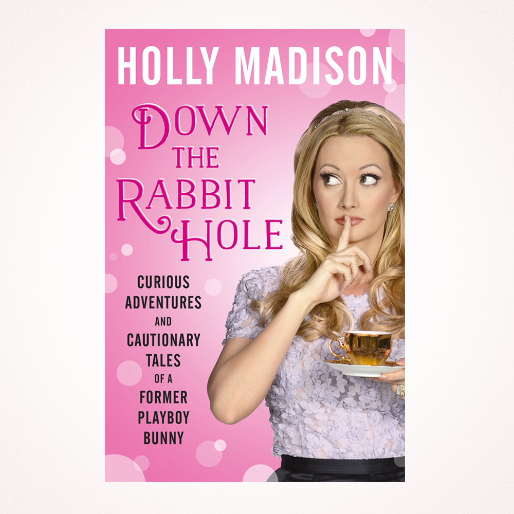 Book Review: Down the Rabbit Hole by Holly Madison | Sara du Jour
