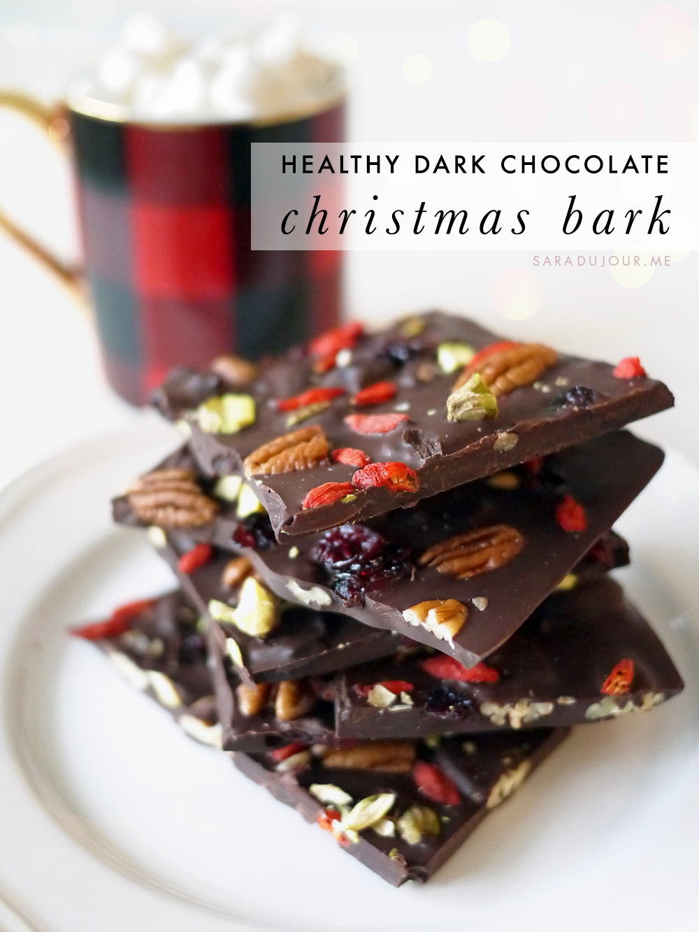 Healthy Dark Chocolate Christmas Bark Recipe | Sara du Jour