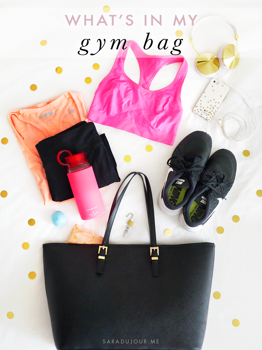 My Gym Bag Essentials | Sara du Jour
