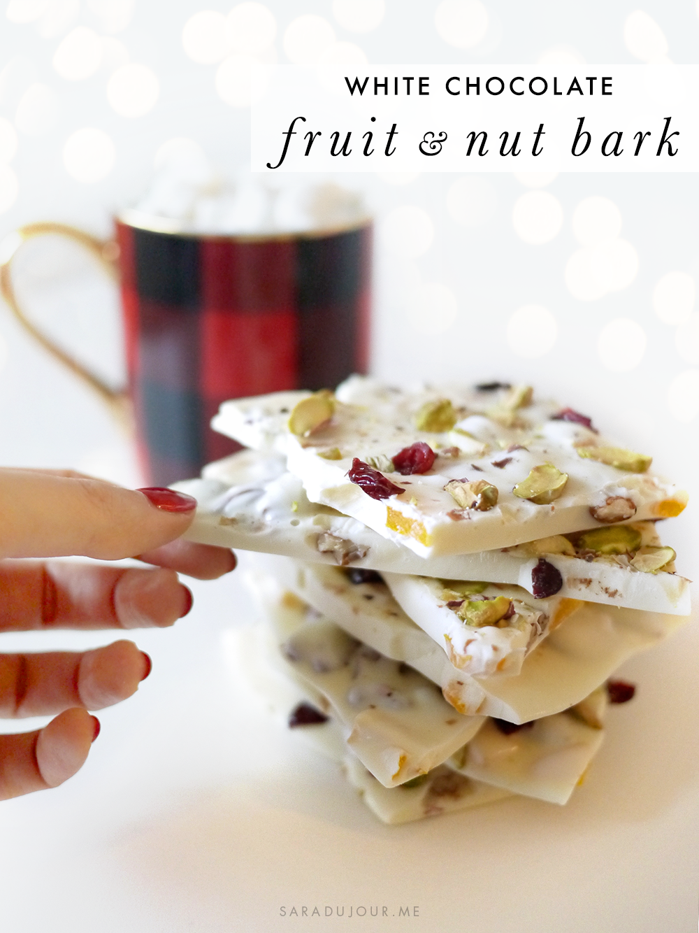 White Chocolate Fruit and Nut Bark Recipe | Sara du Jour